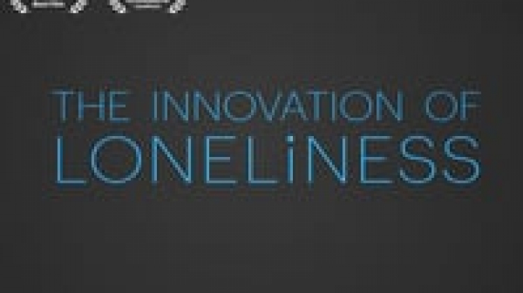 The Innovation of Loneliness..